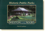 Book Cover Historic Public Parks - Weston-Super-Mare
